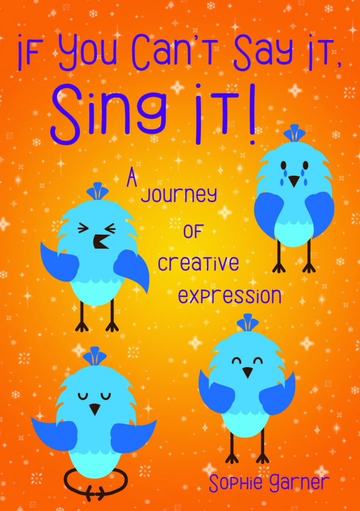 If-you-cant-say-it-sing-it-cover-1081x1536